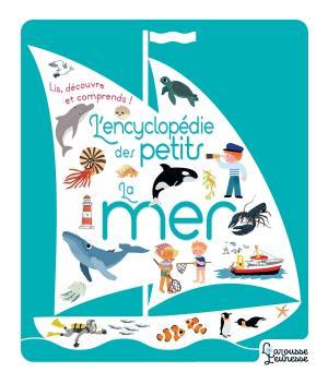 L'encyclopédie des petits - La mer