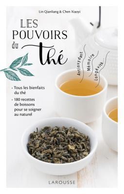 Les pouvoirs du thé