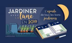 Jardiner avec la lune en 2019