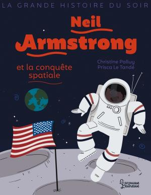 Neil Armstrong et la conquête spatiale