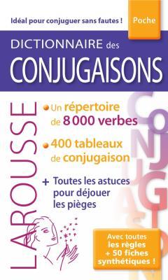 Dictionnaire Larousse des Conjugaisons poche