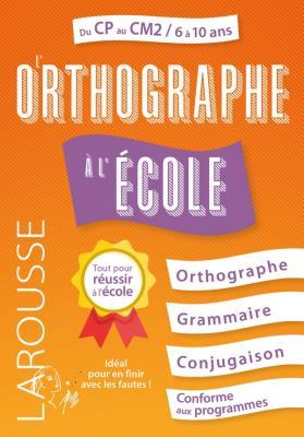 L'Orthographe à l'école