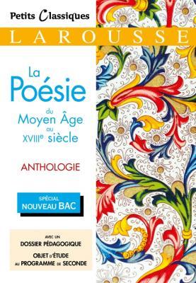 La poésie du Moyen Age au XVIIIème siècle