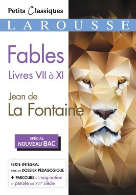 Fables livres VII à XI (Bac 2020)