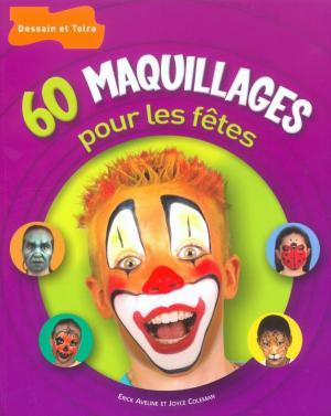 60 maquillages pour les fêtes
