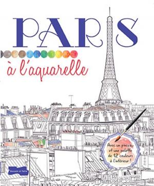 Paris à l'aquarelle