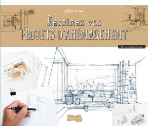 Dessiner des projets d'aménagement à main levée