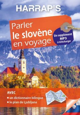 Harrap's Parler le slovène en voyage