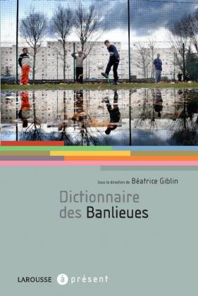 Dictionnaire des banlieues