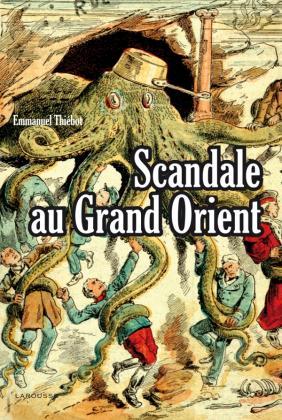 Scandale au Grand Orient