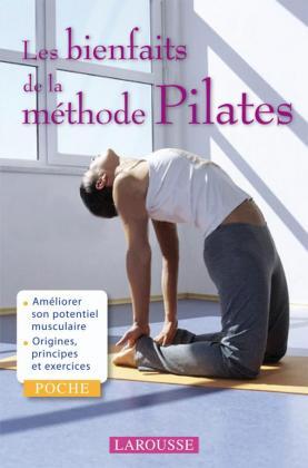Les Bienfaits de la méthode Pilates