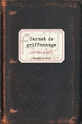 Cahier de griffonnage - Lettres & mots