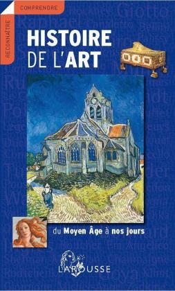 Histoire de l'Art du Moyen Age à nous jours