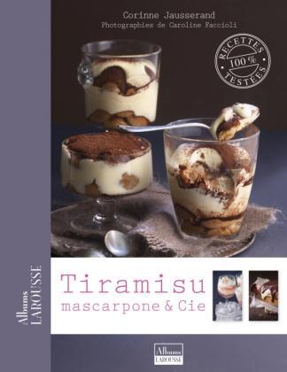 Tiramisu, mascarpone & Cie