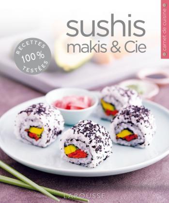 Sushis, makis & Cie