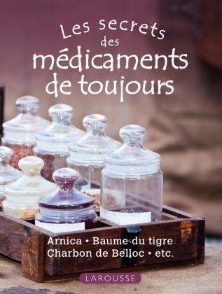 Les secrets des médicaments de toujours