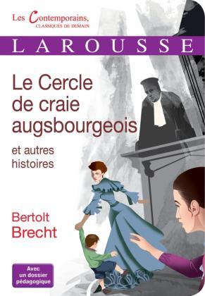 Le cercle de craie augsbourgeois et autres histoires