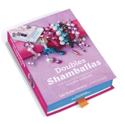 Doubles shamballas