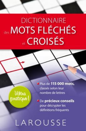 Dictionnaire des mots fléchés et croisés