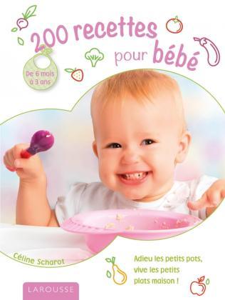 200 recettes pour bébé