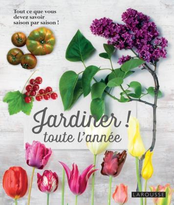 Jardiner toute l'année !