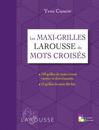 Les maxi-grilles Larousse de mots croisés