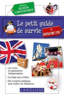 Le petit guide de survie au Royaume Uni
