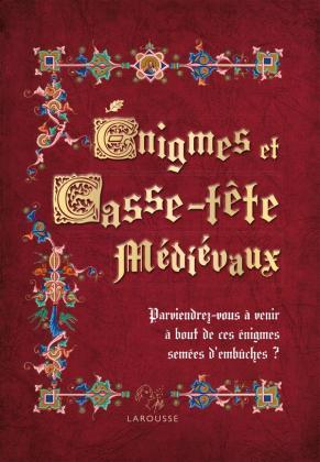 Enigmes et casse-tête médiévaux