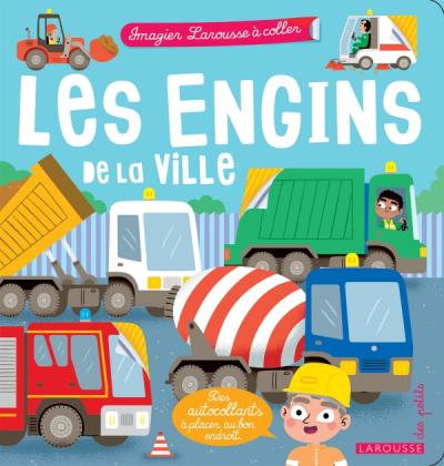 Les engins de la ville