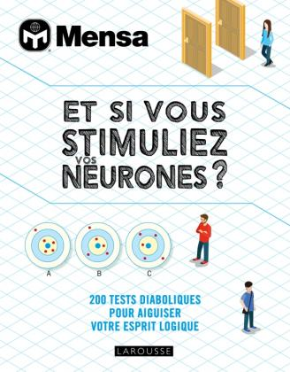 Et si vous stimuliez vos neurones ?