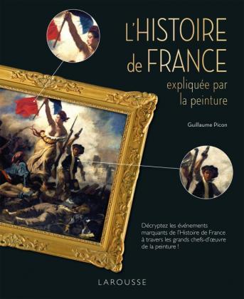 L'Histoire de France expliquée par la peinture