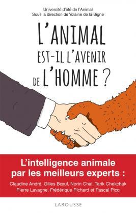 L'animal est-il l'avenir de l'homme ?