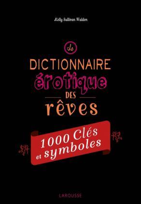 Le dictionnaire érotique des rêves