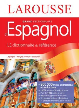 Grand dictionnaire Français Espagnol