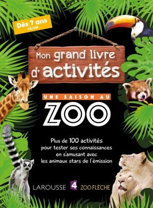 Mon grand livre d'activités UNE SAISON AU ZOO