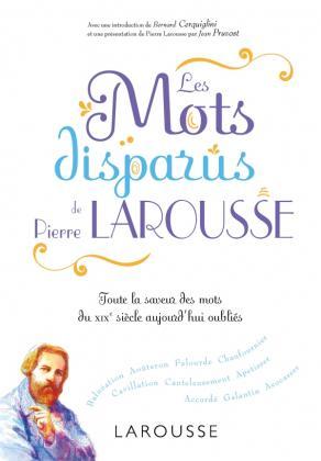 Les mots disparus de Pierre Larousse