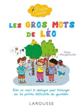 Radio classe : Les gros mots de Léo