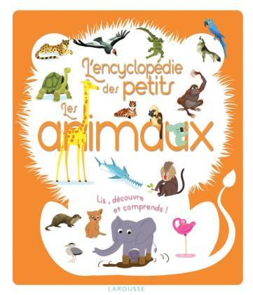 L'encyclopédie des petits les animaux