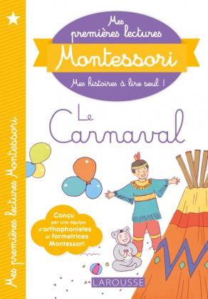 Mes premières lectures Montessori, Le Carnaval