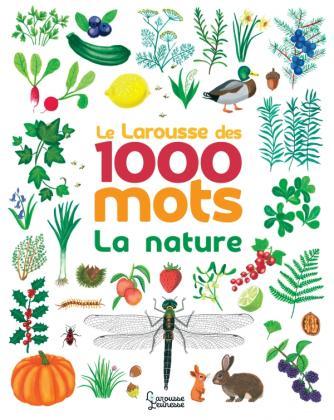 Le Larousse des 1000 mots de la nature