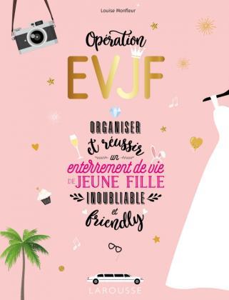 Opération EVJF