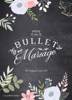 Mon bullet mariage
