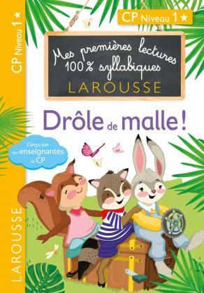 Premières lectures Larousse 100 % syllabiques - Drôle de malle !