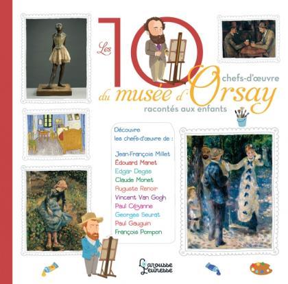 Les 10 chefs-d'oeuvre du musée d'Orsay