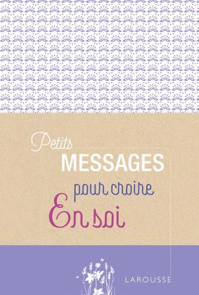 Petits messages pour croire en soi