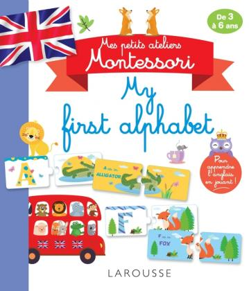 Mes petits ateliers Montessori My first alphabet