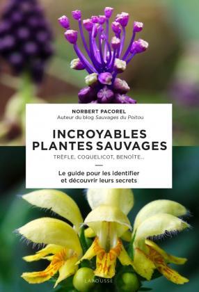 Incroyables plantes sauvages