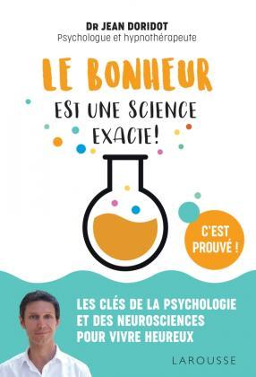 Le bonheur est une science exacte !