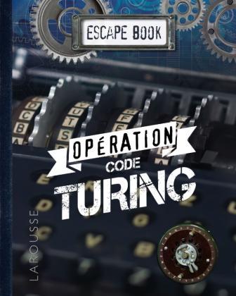 ESCAPE BOOK Opération code de TURING