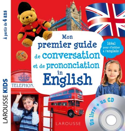 Mon premier guide de conversation et de prononciation in english (CD)